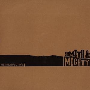 Carátula de 'Smith & Mighty - Retrospective'