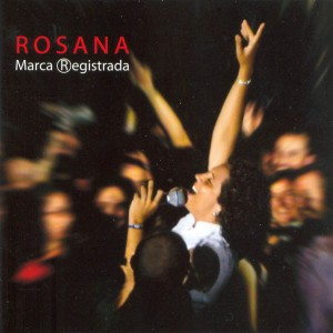 Carátula de 'Rosana - Marca registrada'